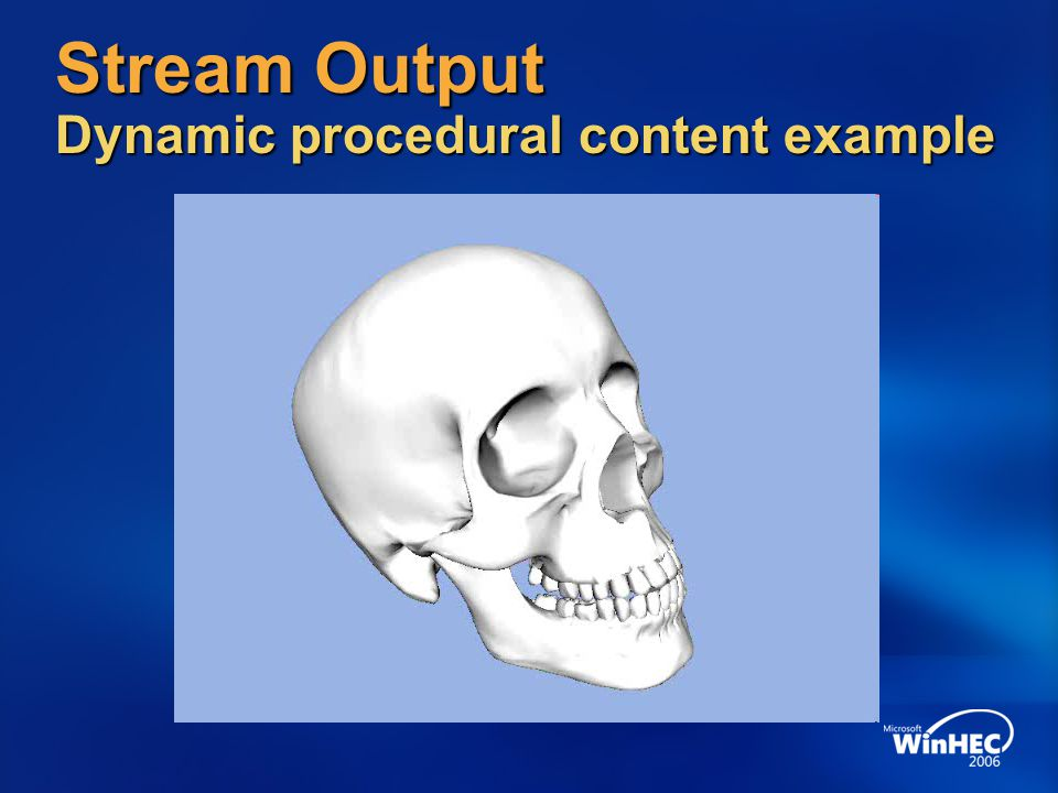 Stream Output Dynamic procedural content example