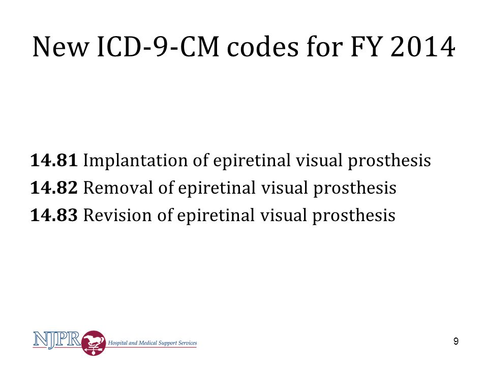 New ICD-10-PCS codes for FY 2014 04V00DJ*, restriction of abdominal aorta with intraluminal device, temporary, open approach 04V03DJ*, restriction of abdominal aorta with intraluminal device, temporary, percutaneous approach 04V04DJ*, restriction of abdominal aorta with intraluminal device, temporary, percutaneous endoscopic approach To/from 39.77 Temporary (partial) therapeutic endovascular occlusion of vessel 20