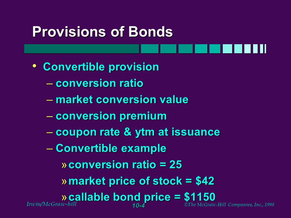 10-15 Irwin/McGraw-hill © The McGraw-Hill Companies, Inc., 1998 YTM versus current yield versus coupon rate Bond selling at par Bond selling at par –coupon = YTM = current yield Bond selling at a premium Bond selling at a premium –coupon > current > YTM Bond selling at a discount Bond selling at a discount –coupon < current < YTM