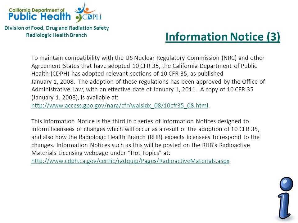 Division of Food, Drug and Radiation Safety Radiologic Health Branch Information Notice (2)