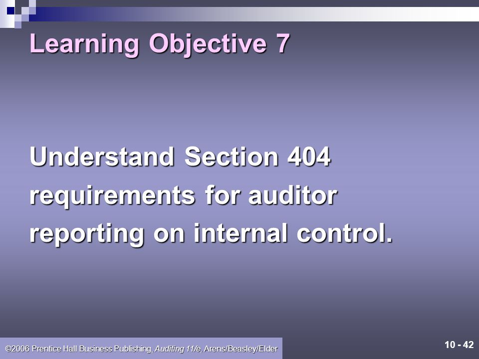 10 - 41 ©2006 Prentice Hall Business Publishing, Auditing 11/e, Arens/Beasley/Elder Decide Planned Detection Risk and Design Substantive Tests The aud