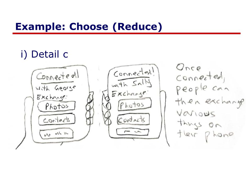 Example: Choose (Reduce) i) Detail c