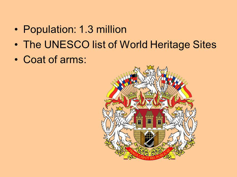 Population: 1.3 million The UNESCO list of World Heritage Sites Coat of arms: