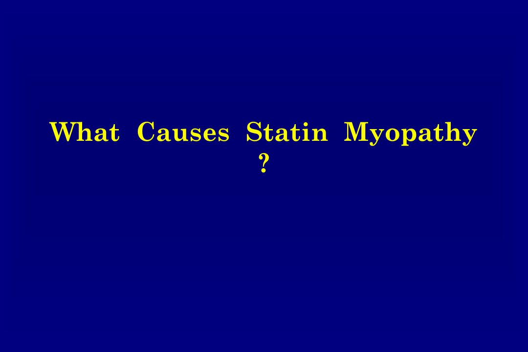 What Causes Statin Myopathy