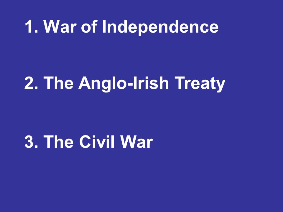 Anglo-Irish War (1919-1921) Tactics: guerrilla campaign of ambush and assassination Campaign against British forces Mounted by the Irish Volunteers/IRA Began Jan.