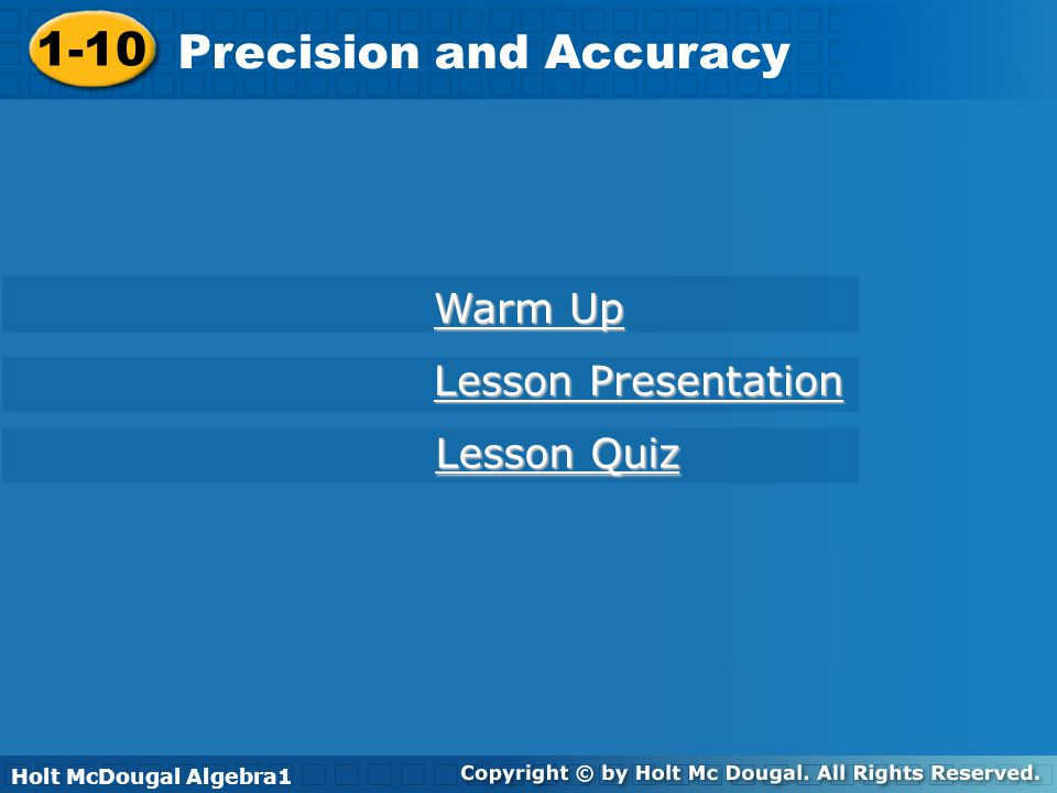1-10 Precision and Accuracy Warm Up Convert each measure.