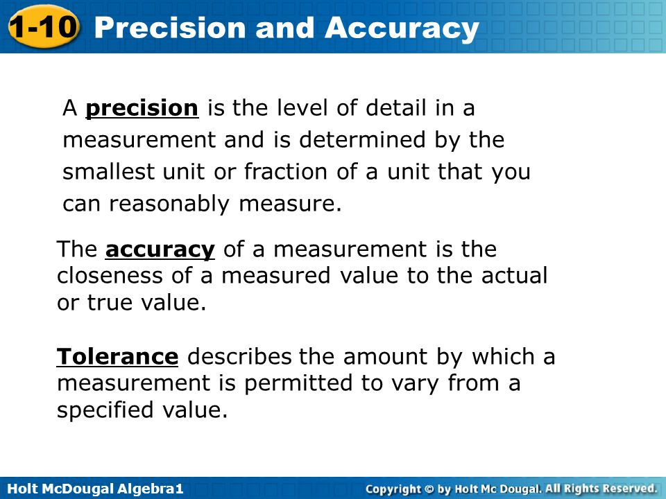 Holt McDougal Algebra1 1-10 Precision and Accuracy A.