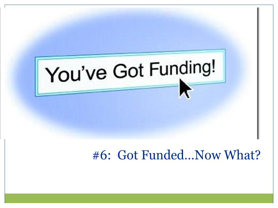 #6: Got Funded…Now What?