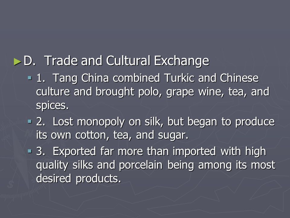 ► D.Trade and Cultural Exchange  1.