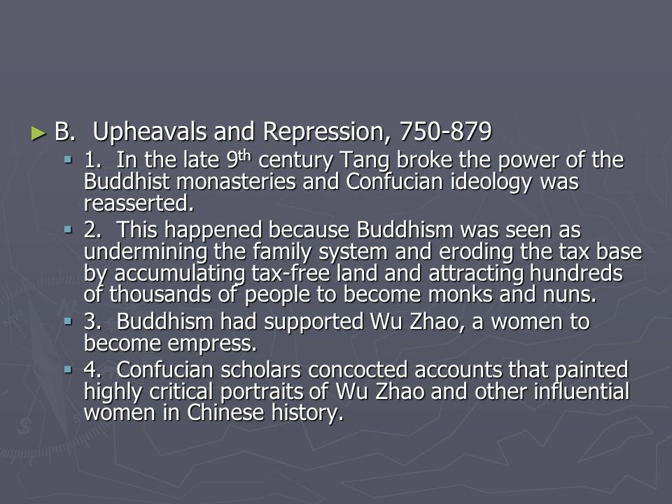► B.Upheavals and Repression, 750-879  1.