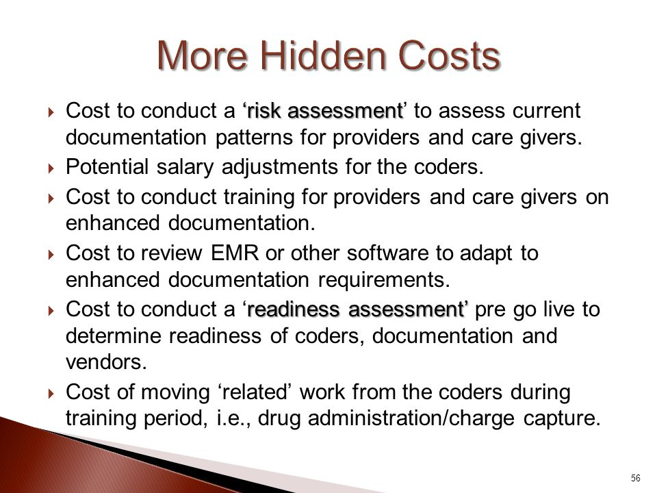 'risk assessment  Cost to conduct a 'risk assessment' to assess current documentation patterns for providers and care givers.  Potential salary adju