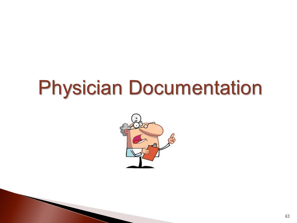 Physician Documentation 63