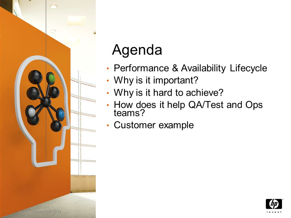Agenda Performance & Availability Lifecycle Why is it important.