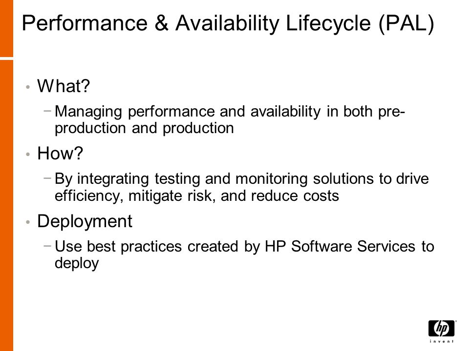 Performance & Availability Lifecycle (PAL) What.