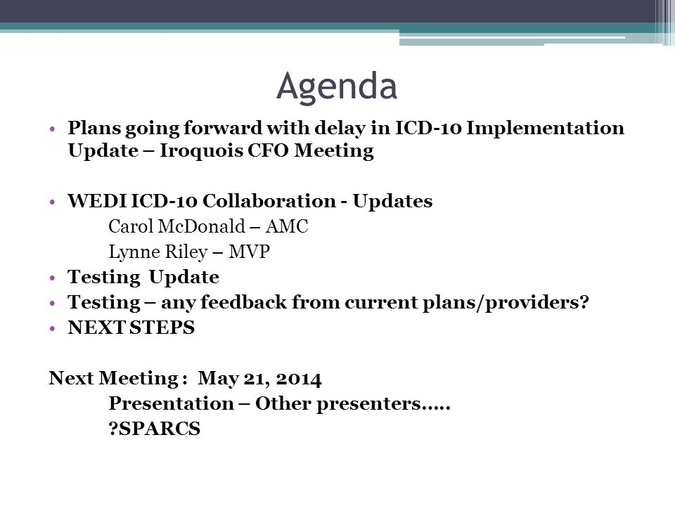Provider Testing Dates Glens Falls Hospital 2/1/2014 ▫Emedon NOW - plan for GE testing June 2014 Oswego Hospital 2/1/2014 Emdeon Nathan Littauer Hospital 3/1/2014 Tested with CMS, CDPHP in April, then Fidelis afterwards
