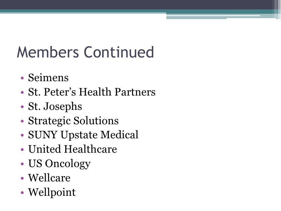 Members Continued Seimens St. Peter's Health Partners St.