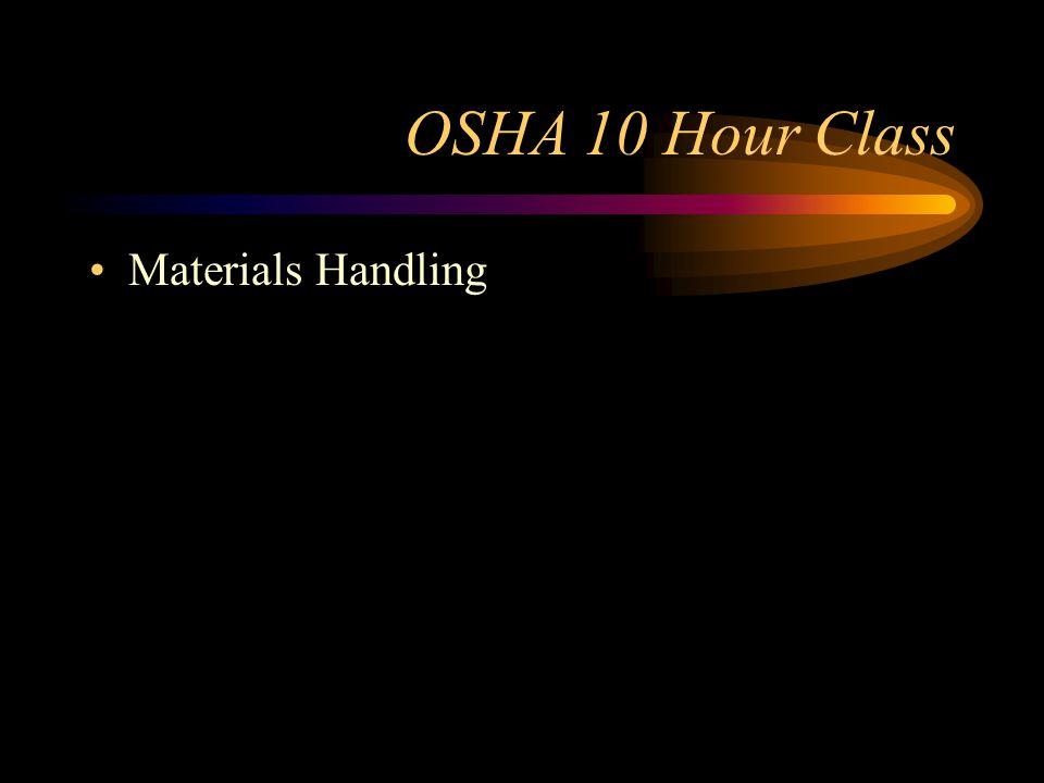 OSHA 10 Hour Class Materials Handling