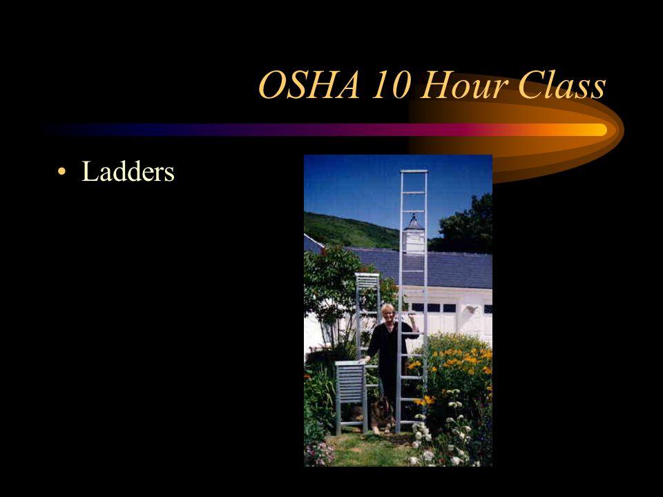 OSHA 10 Hour Class Ladders