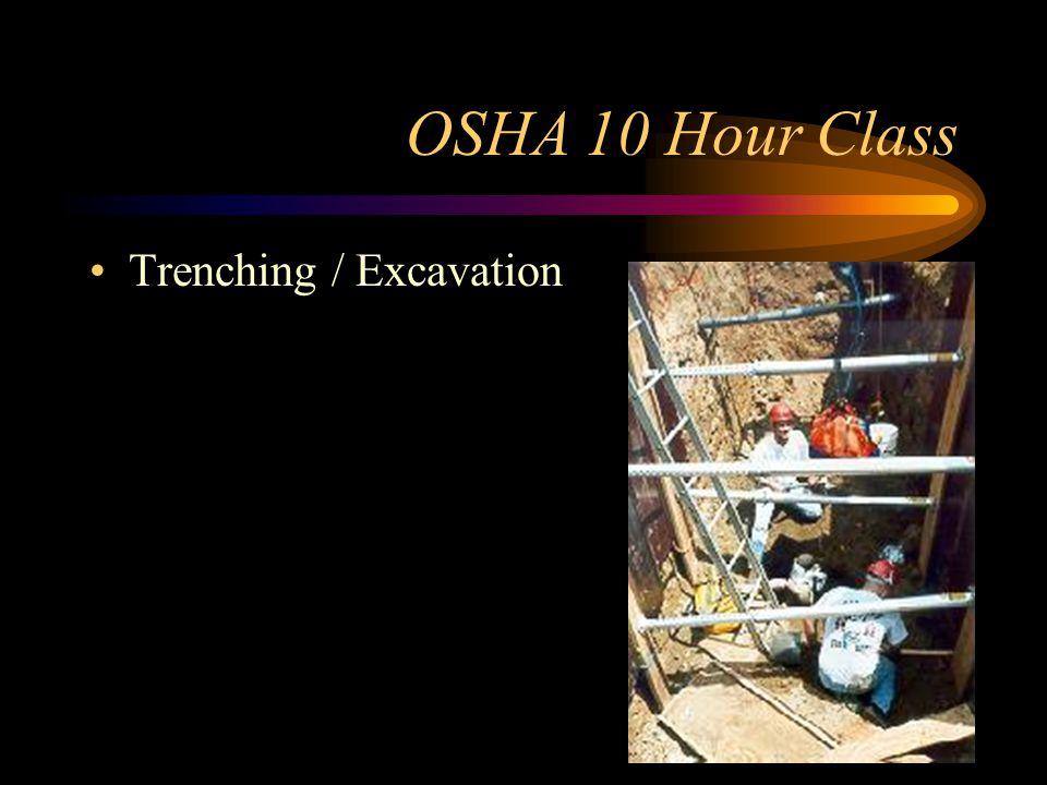 OSHA 10 Hour Class Trenching / Excavation