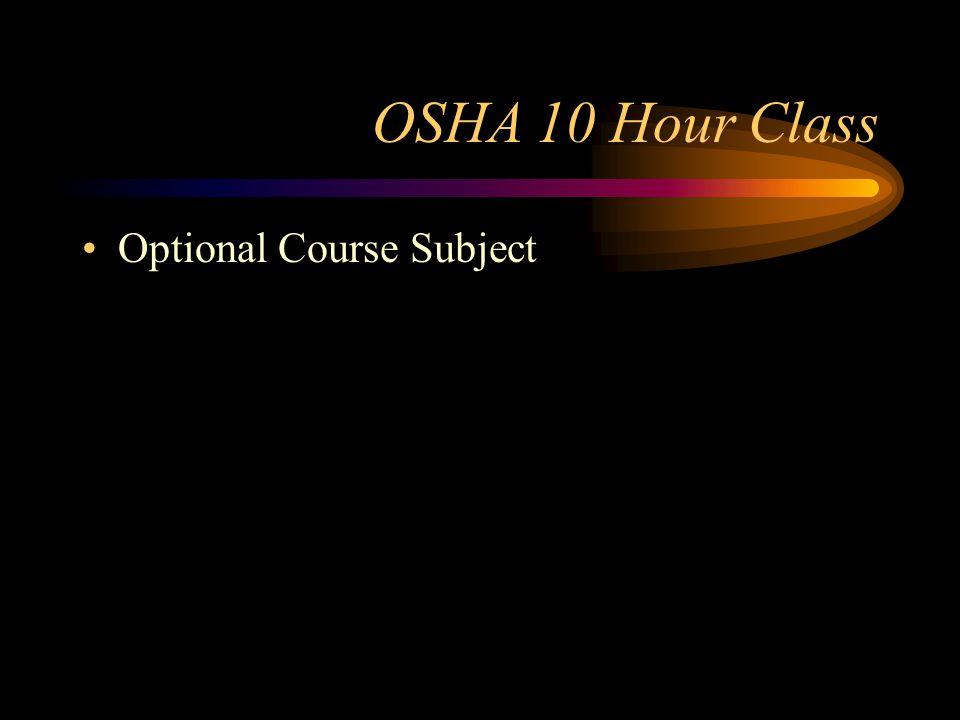 OSHA 10 Hour Class Optional Course Subject