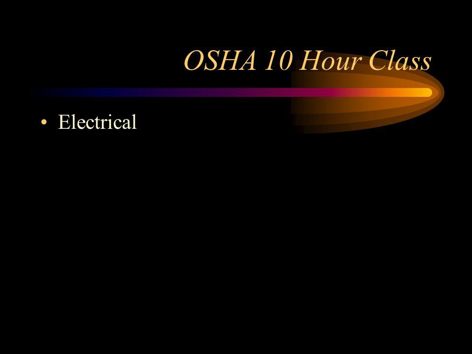 OSHA 10 Hour Class Electrical