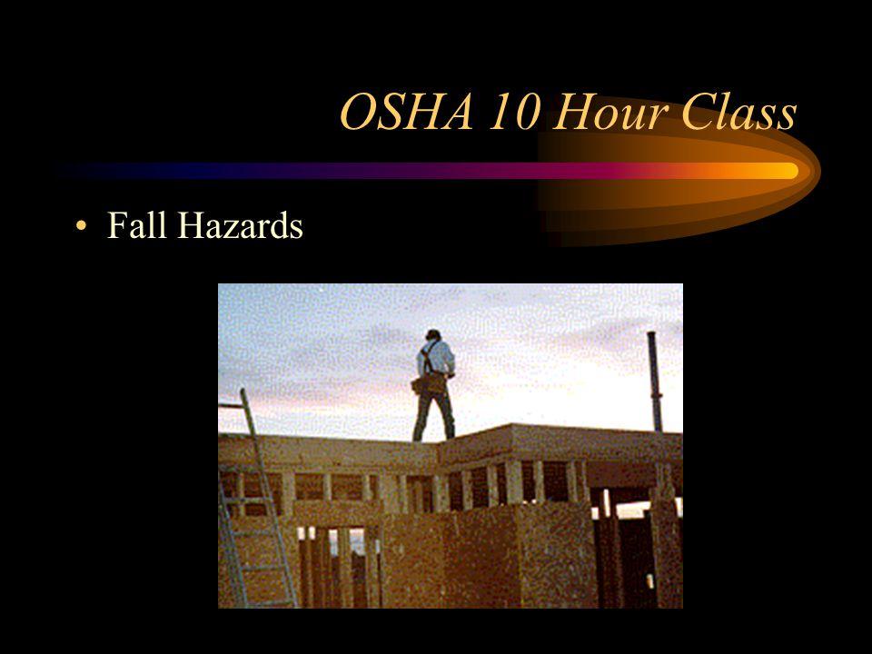 OSHA 10 Hour Class Fall Hazards