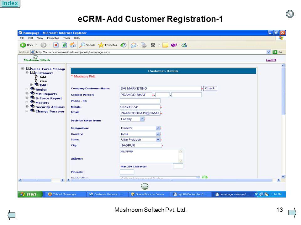 Mushroom Softech Pvt. Ltd.13 eCRM- Add Customer Registration-1 Index