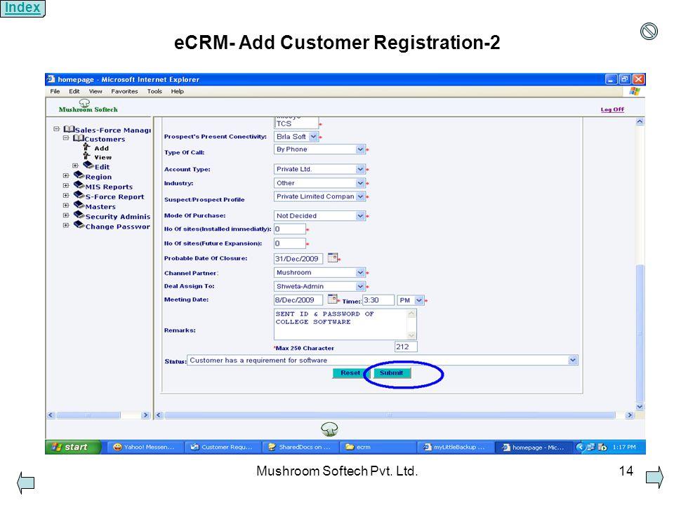 Mushroom Softech Pvt. Ltd.14 eCRM- Add Customer Registration-2 Index