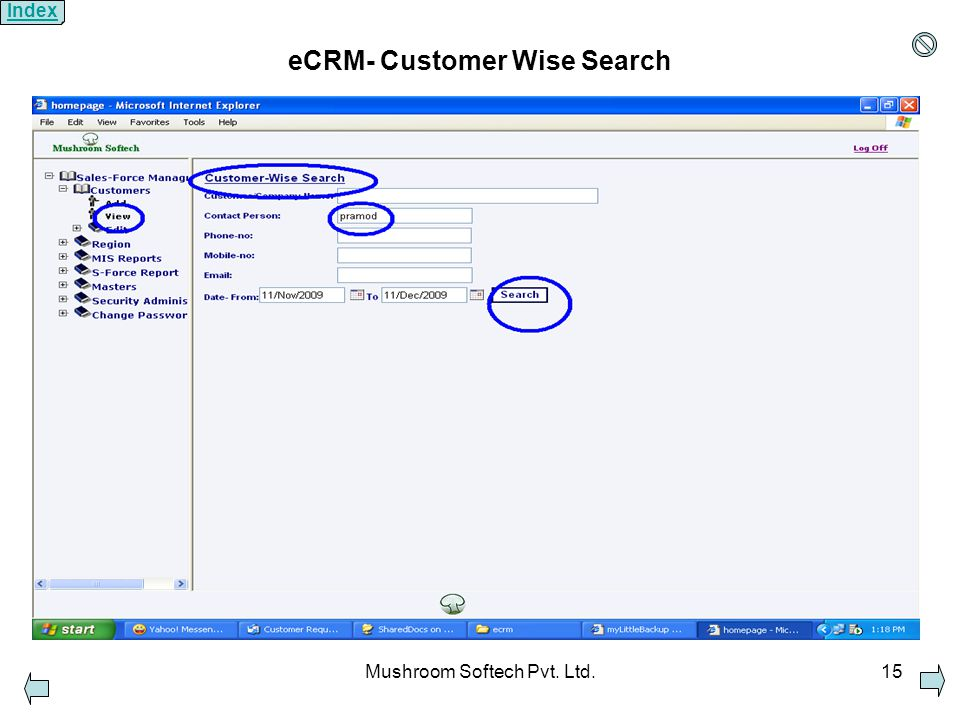 Mushroom Softech Pvt. Ltd.15 eCRM- Customer Wise Search Index