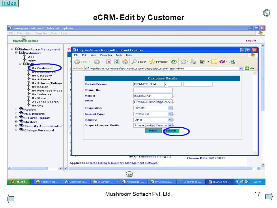Mushroom Softech Pvt. Ltd.17 eCRM- Edit by Customer Index