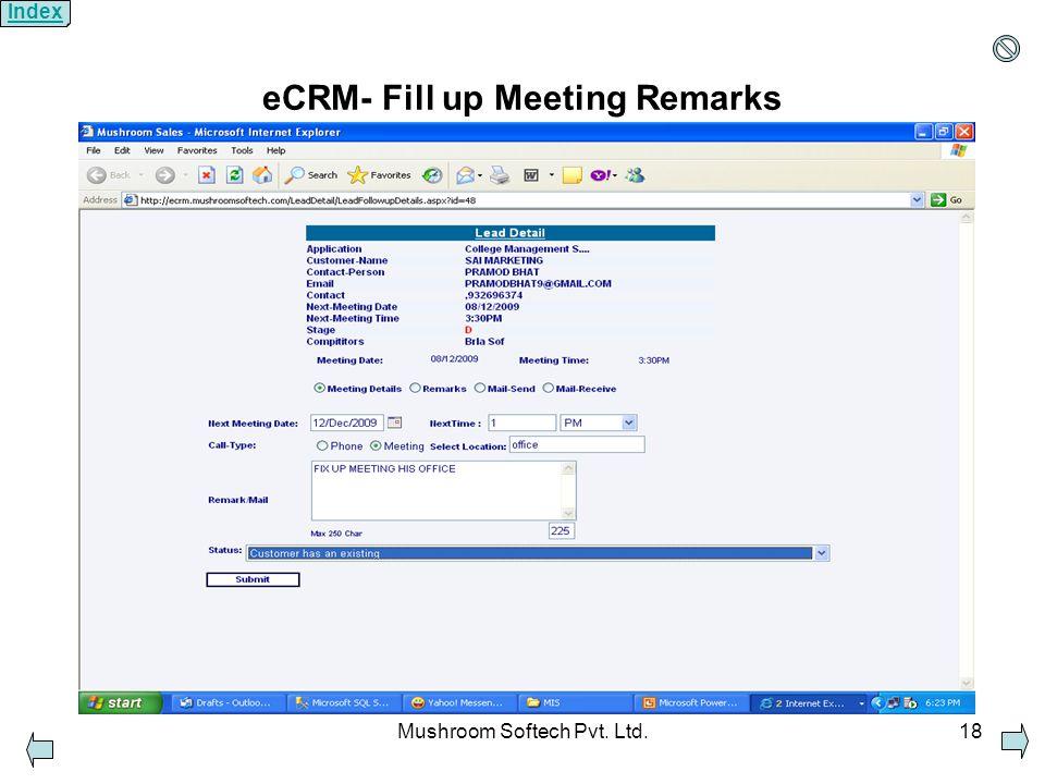 Mushroom Softech Pvt. Ltd.18 eCRM- Fill up Meeting Remarks Index
