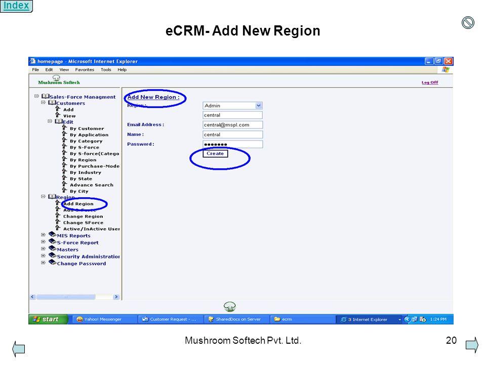 Mushroom Softech Pvt. Ltd.20 eCRM- Add New Region Index