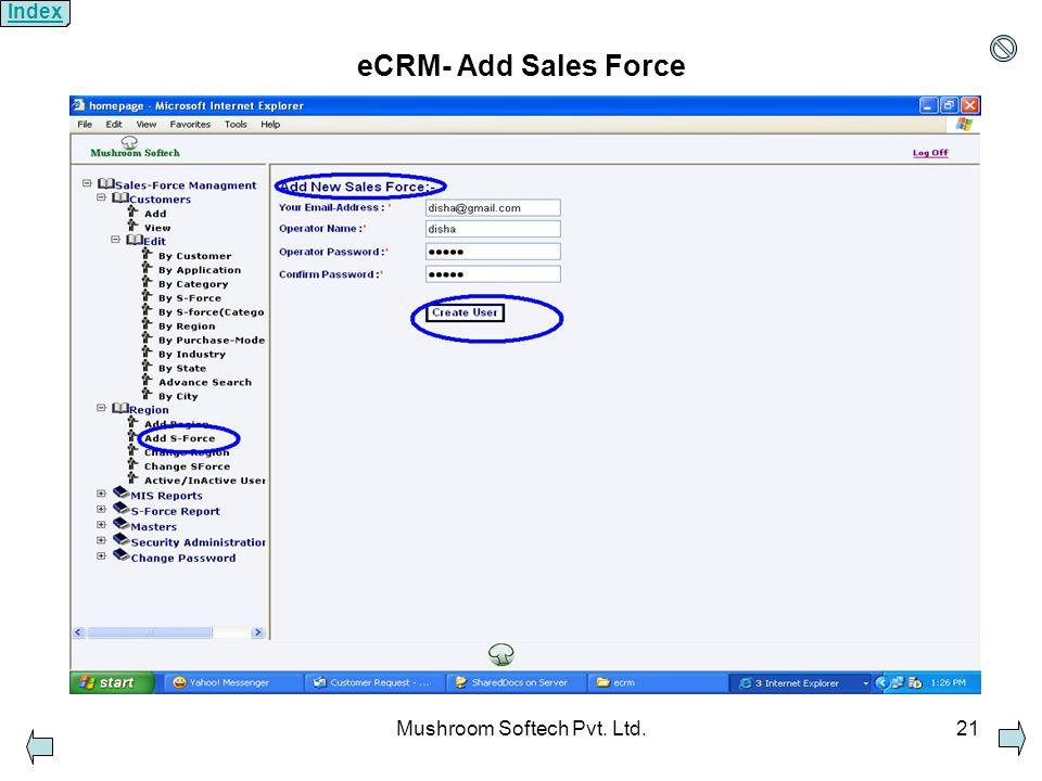 Mushroom Softech Pvt. Ltd.21 eCRM- Add Sales Force Index