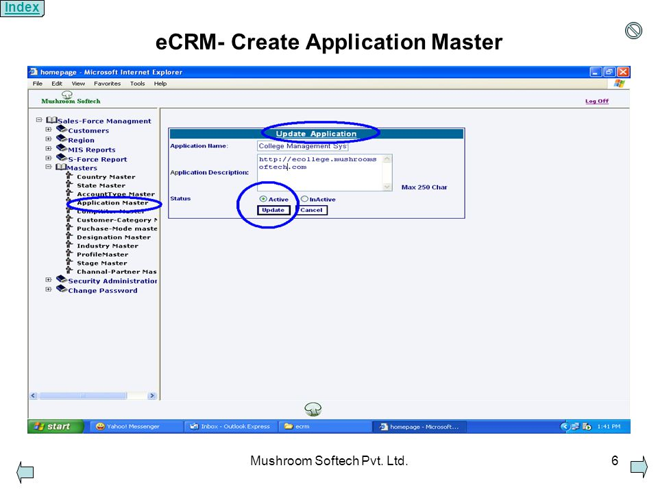 Mushroom Softech Pvt. Ltd.6 eCRM- Create Application Master Index