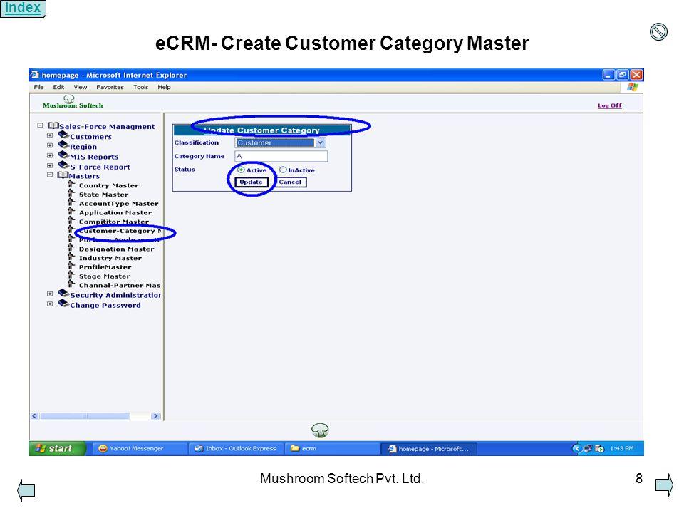 Mushroom Softech Pvt. Ltd.8 eCRM- Create Customer Category Master Index