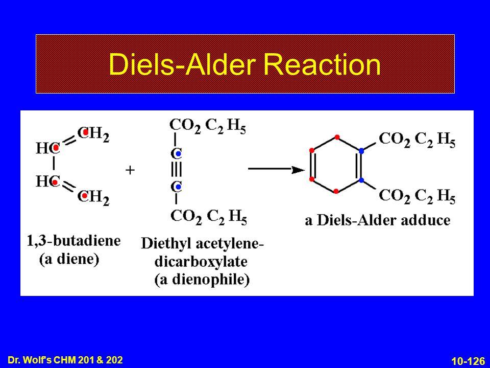 10-126 Dr. Wolf s CHM 201 & 202 Diels-Alder Reaction