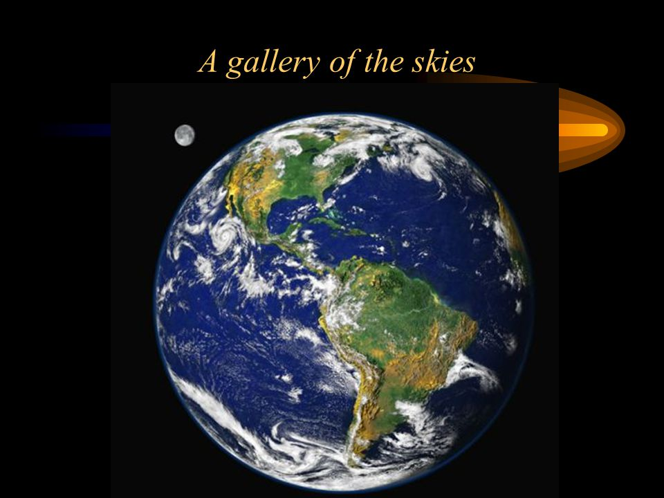 A gallery of the skies