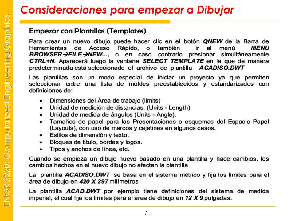 MSP21 Universidad Interamericana - Bayamón ENGR 2220: Computarized Engineering Graphics Consideraciones para empezar a Dibujar 5