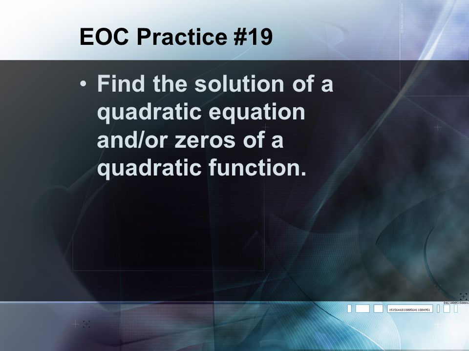 2.Solve x 2 – 3 = 8x – 19 A. –4 B. –2 C. 2 D. 4