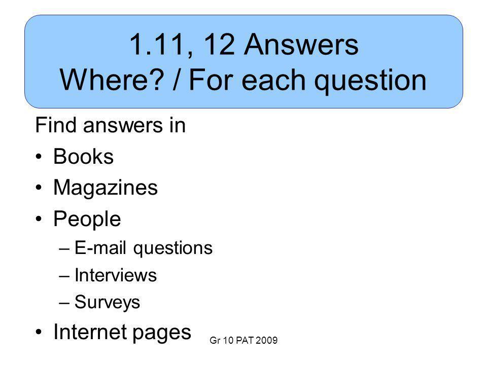 Gr 10 PAT 2009 1.11, 12 Answers Where.