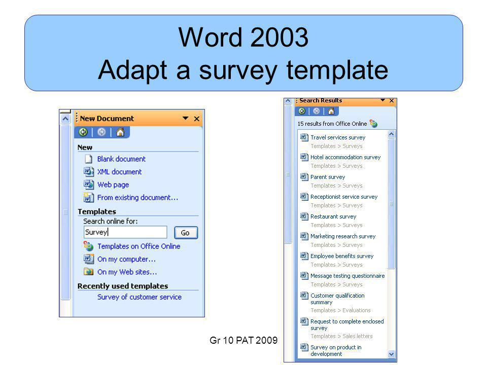 Gr 10 PAT 2009 Word 2003 Adapt a survey template
