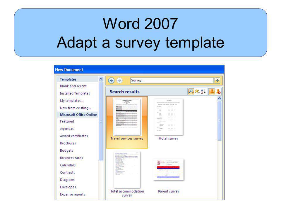 Gr 10 PAT 2009 Word 2007 Adapt a survey template