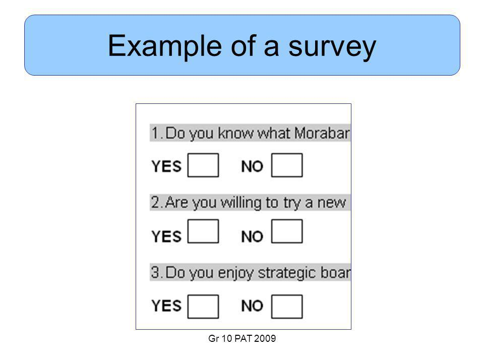 Gr 10 PAT 2009 Example of a survey