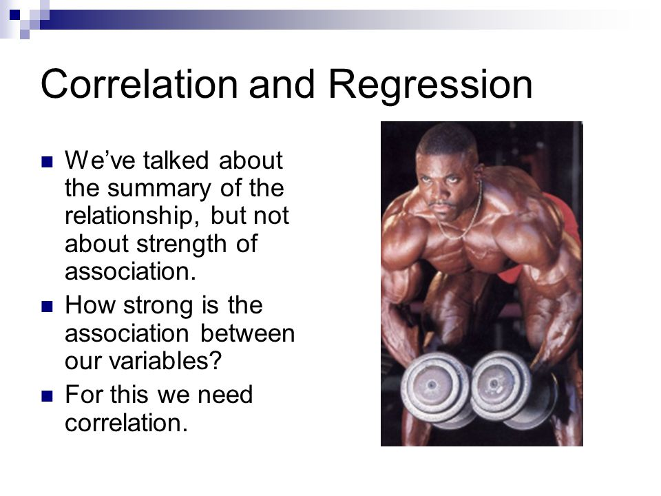 Correlation and Regression Y X 1 2 3 4 5 6 7 8 9 10 11 12 13 14 15 1 2 3 4 5 6 7 8 9 10 Case:1 2 3 4 5 6 7 8 9 10 11 12 13 14 15 16 17 18 19 20 21 22 23 24 25 Children (Y):2 5 1 9 6 3 1 0 3 7 7 2 4 2 1 0 1 2 4 3 0 1 2 5 7 Income 1=$10K (X):3 4 9 5 4 12 14 10 1 4 3 11 4 9 13 10 7 5 2 5 15 11 8 3 2 Plotted coordinates for income and children So our equation is: Y = 6 -.4X The slope tells us direction of association… How strong is that.