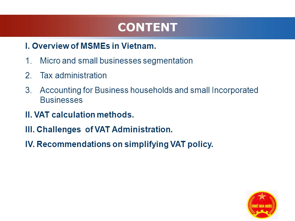 Company Logo CONTENT I. Overview of MSMEs in Vietnam.