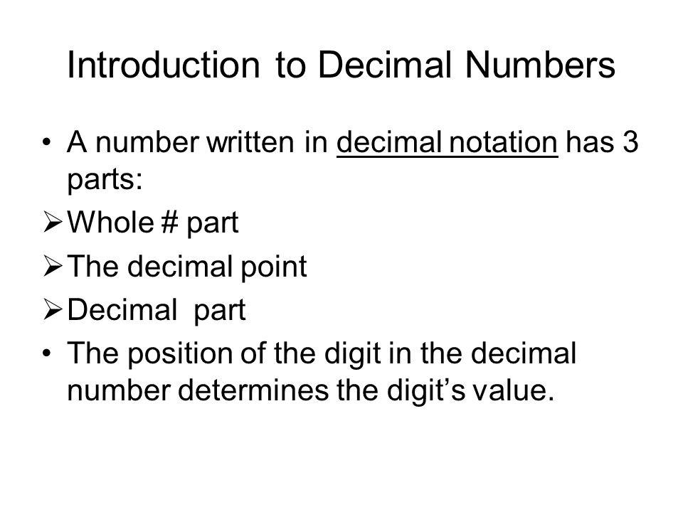 Ex: Divide 12345.6 100 10012345.6.1 100 23 2 200 34 4 3 300 45 5 4 40 0 5 65 6 6 5 5 0 0 6 0 0 0 6 0 0 12345.6 100 = 123.456