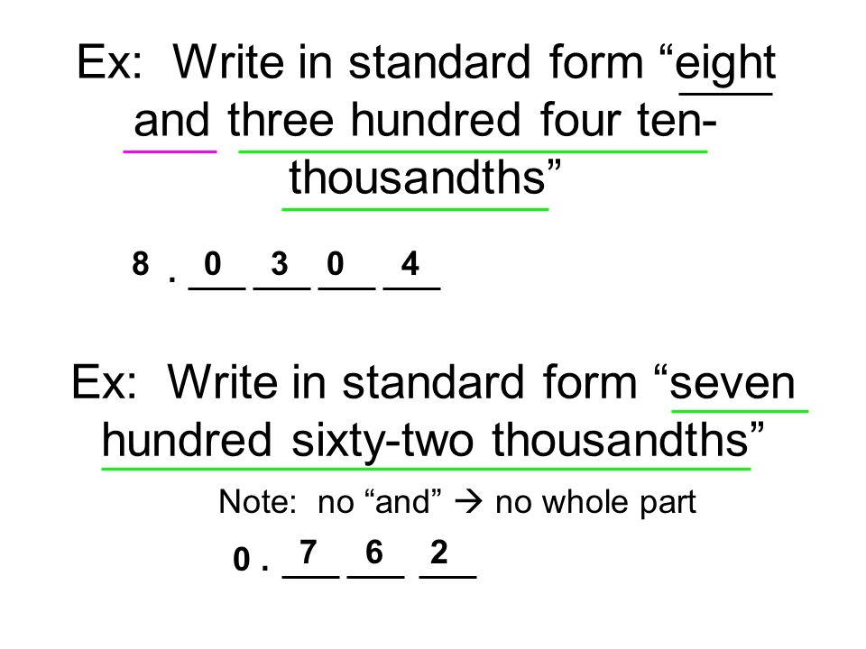 Ex: Divide 0.85 0.5 800.5..5. 1 5 35 7 3 5 0