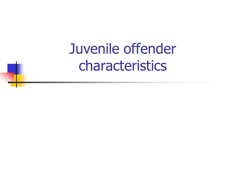 Juvenile offender characteristics