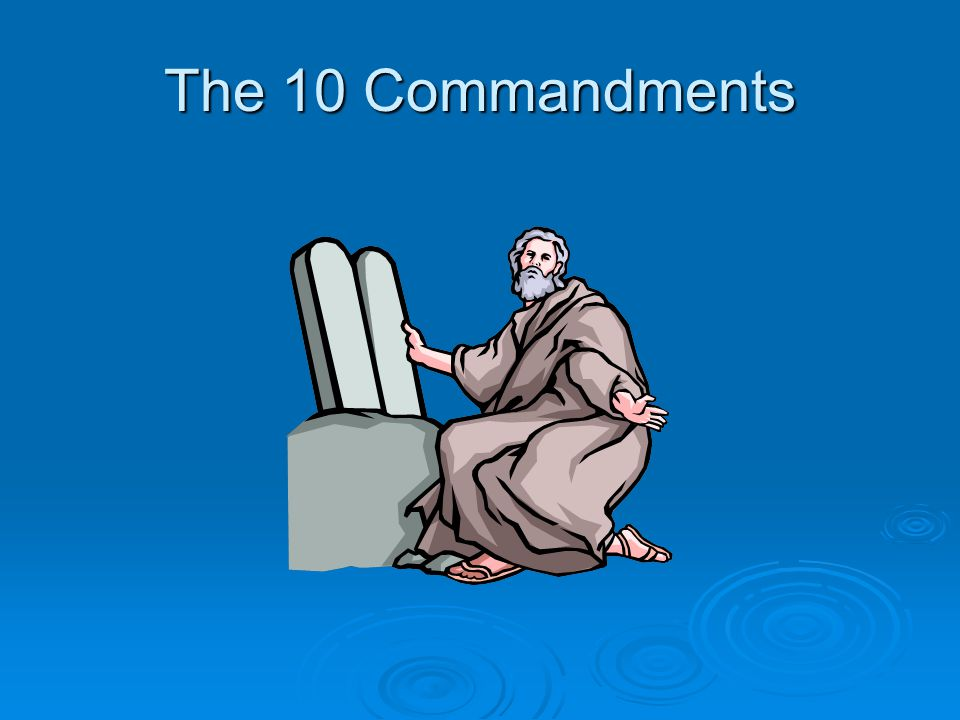 What is the story behind the 10 commandments. Who was Moses.