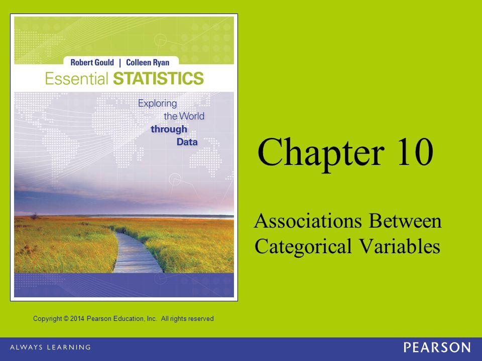 10 - 12 Copyright © 2014 Pearson Education, Inc.